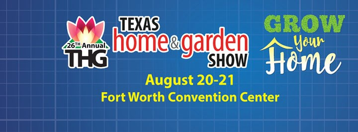 Our Work Will Be On Display At The Fort Worth Fall Home and Garden Show