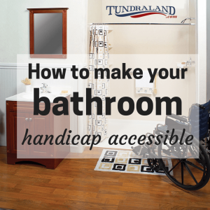 How To Make Your Bathroom Handicap Accessible Tundraland Blog - How to build a handicap bathroom