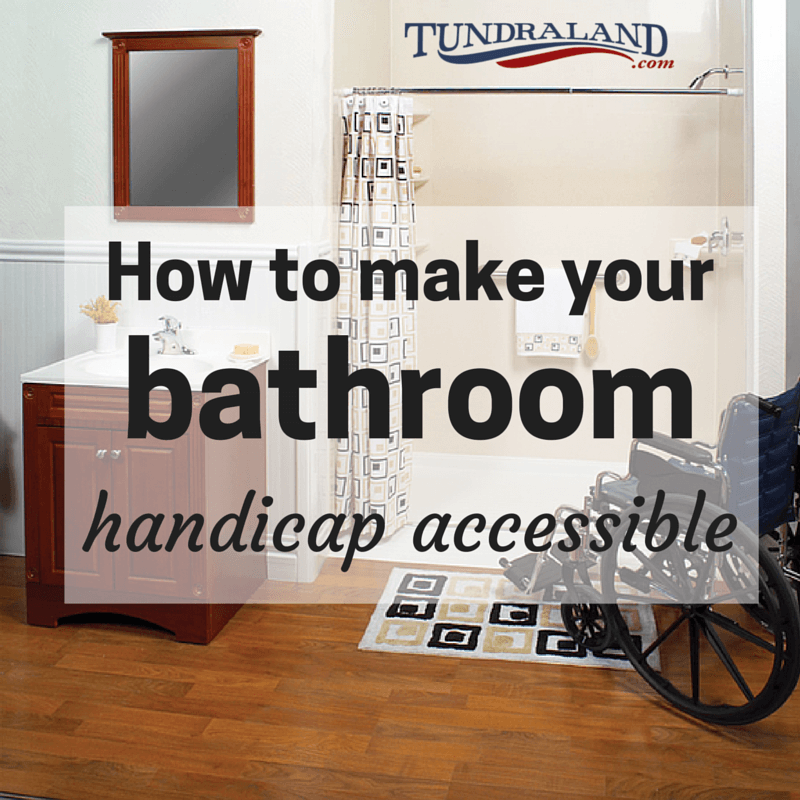 How To Make Your Bathroom Handicap Accessible? | Tundraland