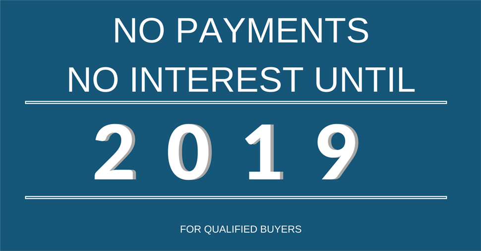 No Payments Until 2019!