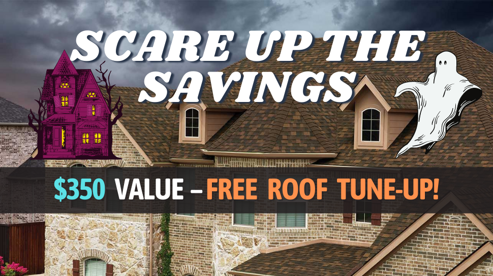 Scare Up the Savings - Free Roof Tune-Up