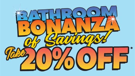 Bathroom Bonanza - Take 20% Off Any Bathroom Project!