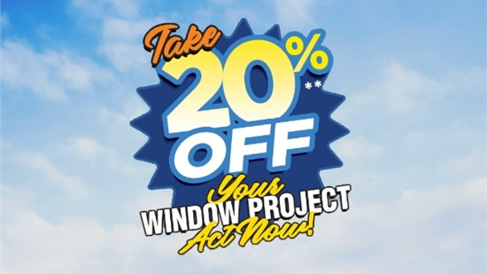 Summer Savings- Take 20% Off Your New Window Project