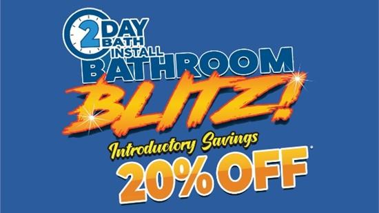 Bathroom Blitz- Take 20% Off a New 2 Day Bath Installation