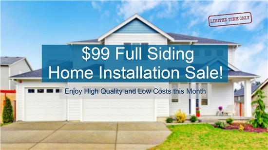 Save Huge Upfront with $99 Siding Install Special