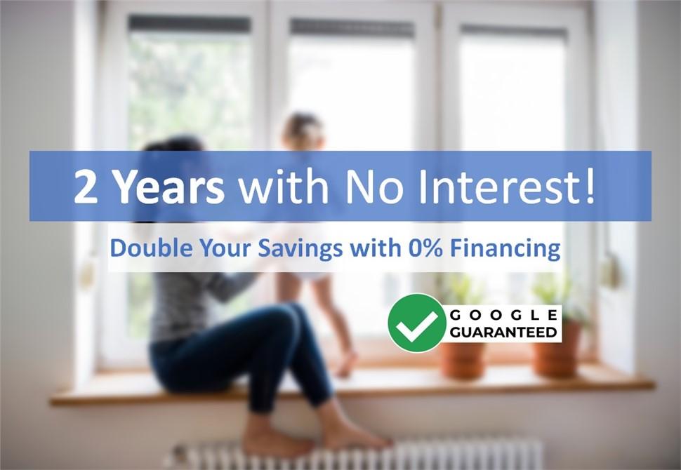 2 Years No Interest Financing!