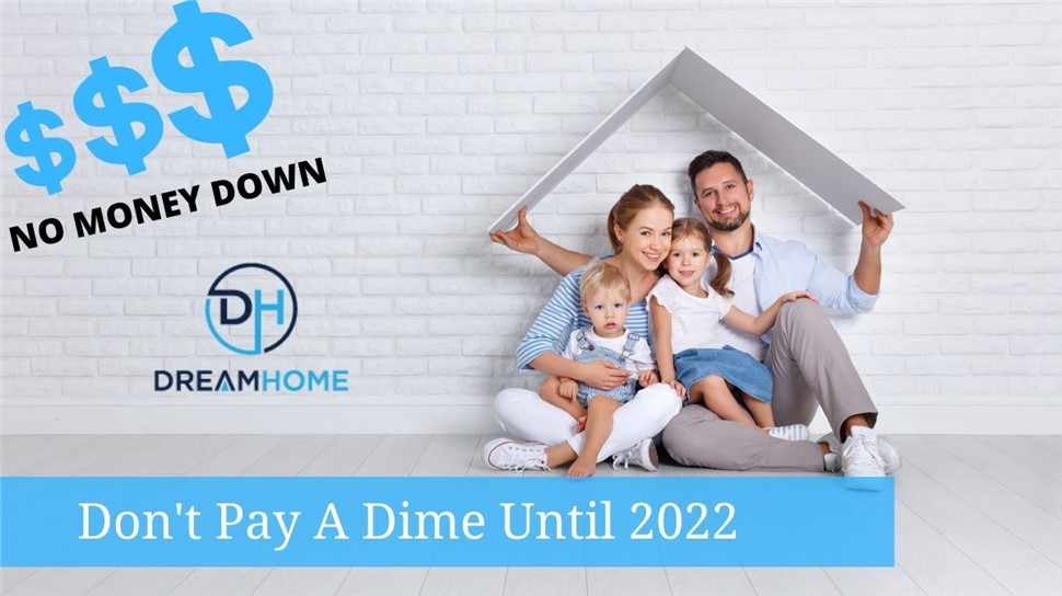 Save Your Home Now, Pay In 2022!