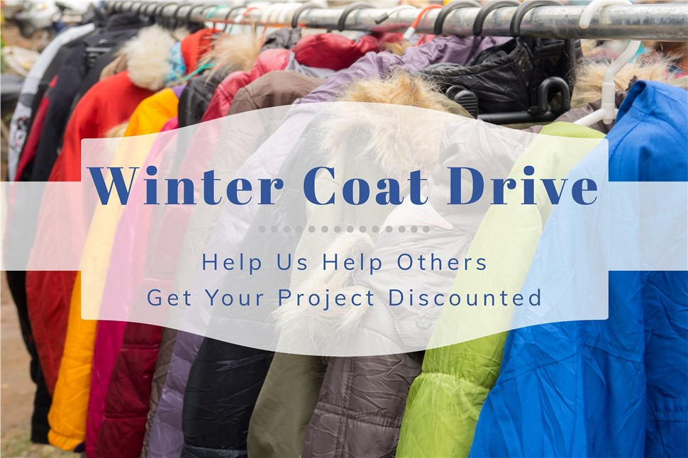 Help Us Give Back to Those In Need and Get a Discount Off of Your Project