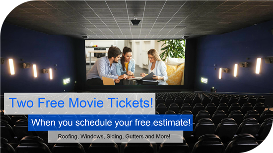 Get a Pair of Movie Tickets with Free Estimate!