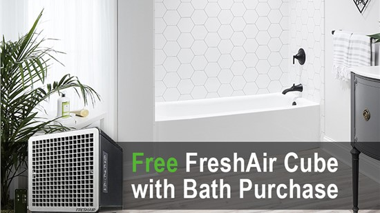 FREE FreshAir Cube with purchase of a new shower or bath!