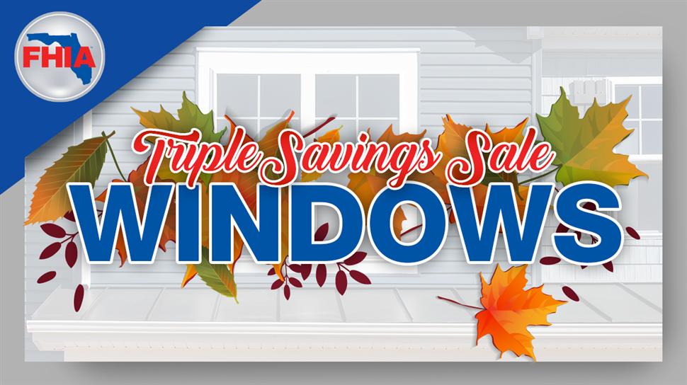 Triple Savings Sale on Windows!