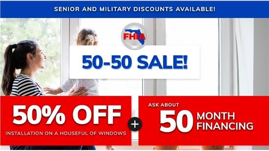 50-50 Window Sale!