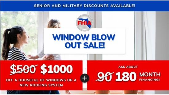 Window Blow Out Sale!