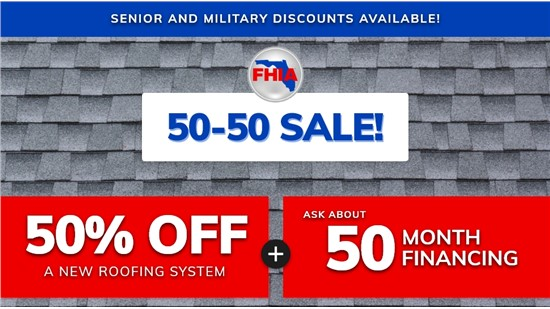 50-50 Roofing Sale!