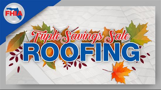 Triple Savings Sale on Roofing!