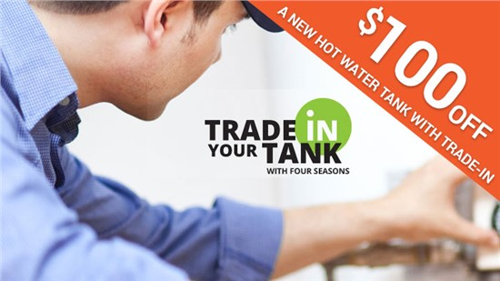 $100 Off New Hot Water Tank with Trade-In