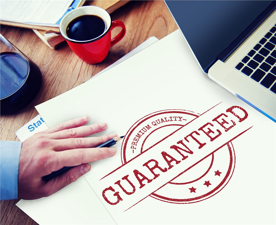 Our Products and Services Come With a Worry-Free Guarantee