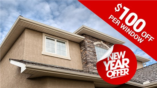 Limited New Year's Savings - $100 off per Window!