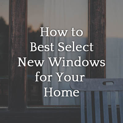 How_to_Best_Select_New_Windows_for_Your_Home