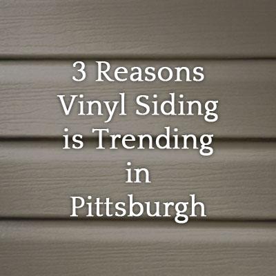 3_reasons_vinyl_siding_is_trending_in_pittsburgh