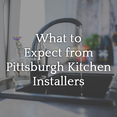 What_to_Expect_from_Pittsburgh_Kitchen_Installers