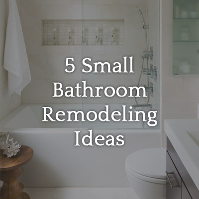 5 Small Bathroom Remodel Ideas On A Tight Budget