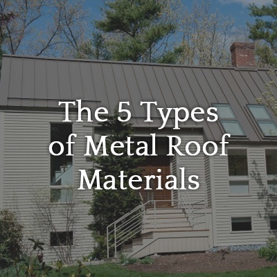 The 5 types of metal roof materials legacy remodeling blog for What kind of roof do i have
