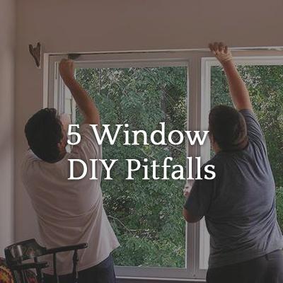 window-diy-pitfalls.jpg