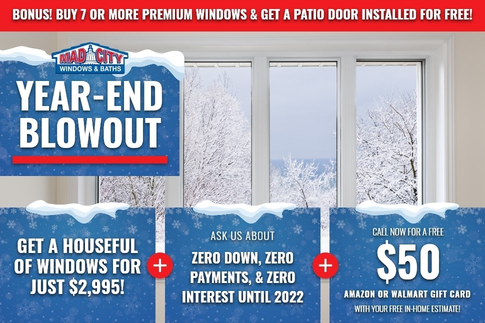 END OF YEAR BLOWOUT WINDOW SALE