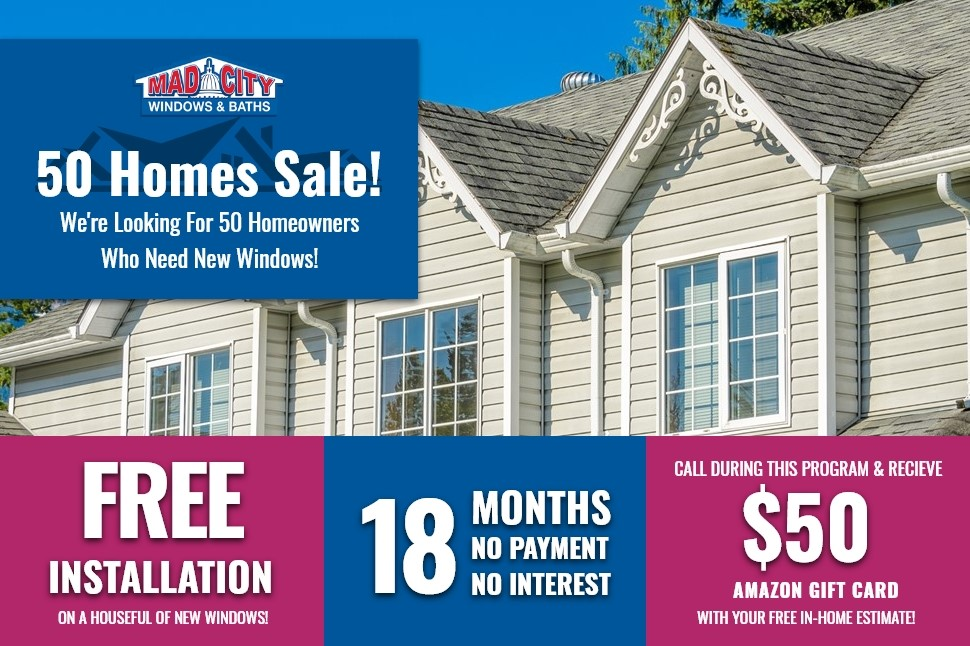 50 HOMES WINDOWS SALE!