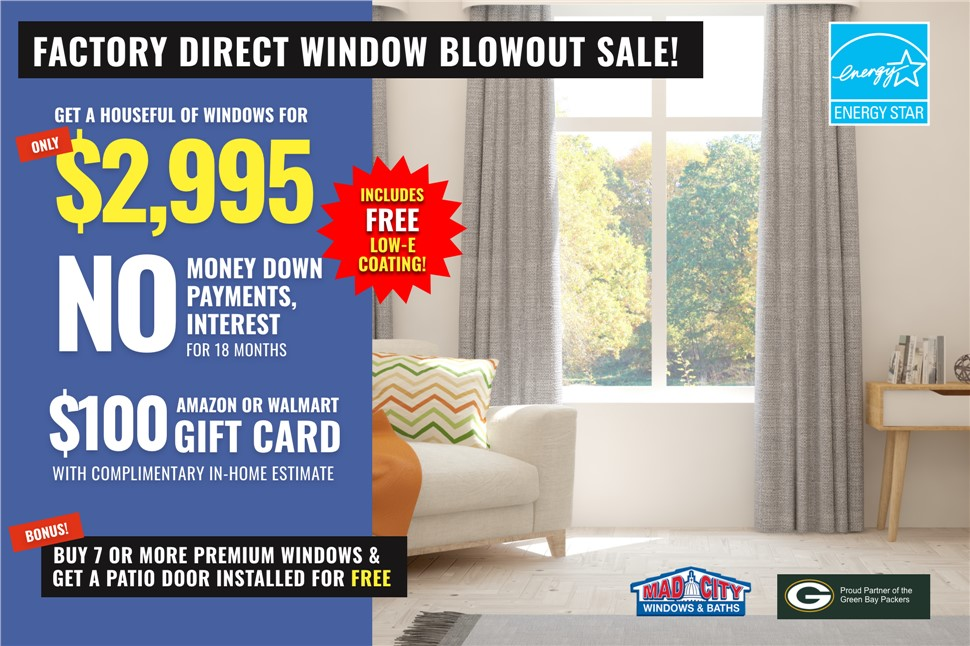 Factory Direct Window Blowout Sale!