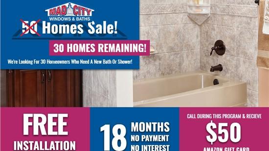 30 HOMES BATHS SALE!
