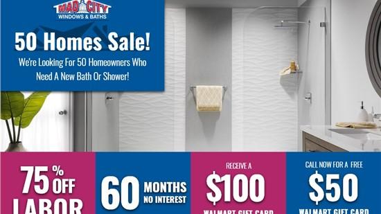 50 HOMES BATHS SALE!
