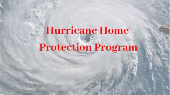HURRICANE HOME PROTECTION PROGRAM