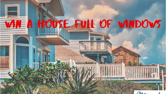 WIN A WHOLE HOUSE OF WINDOWS WORTH $25,000