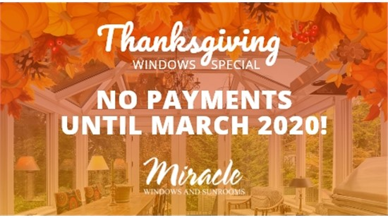 *HOLIDAY WINDOWS SPECIAL: NO PAYMENTS UNTIL MARCH 2020*