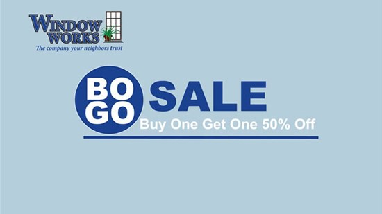 BOGO! Buy One Window Get One 50% Off!