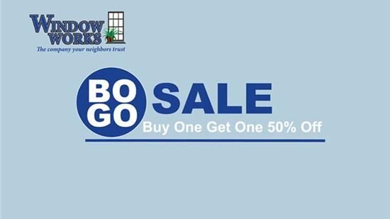 BOGO! Buy One Window Get One 50% Off!