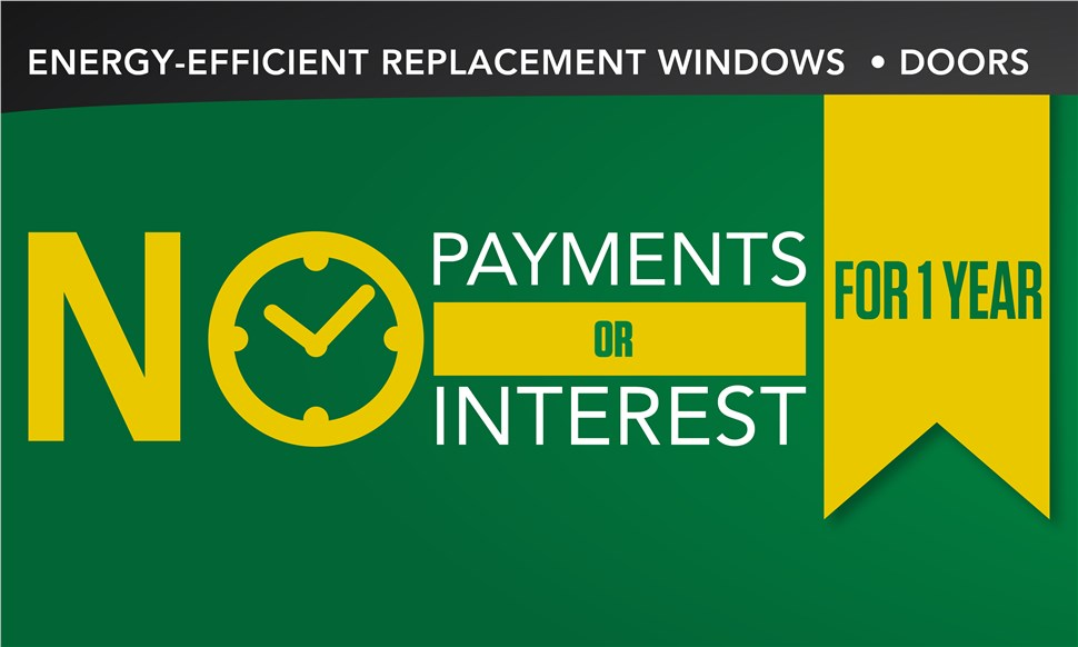 NO Payments, NO Interest - All Products