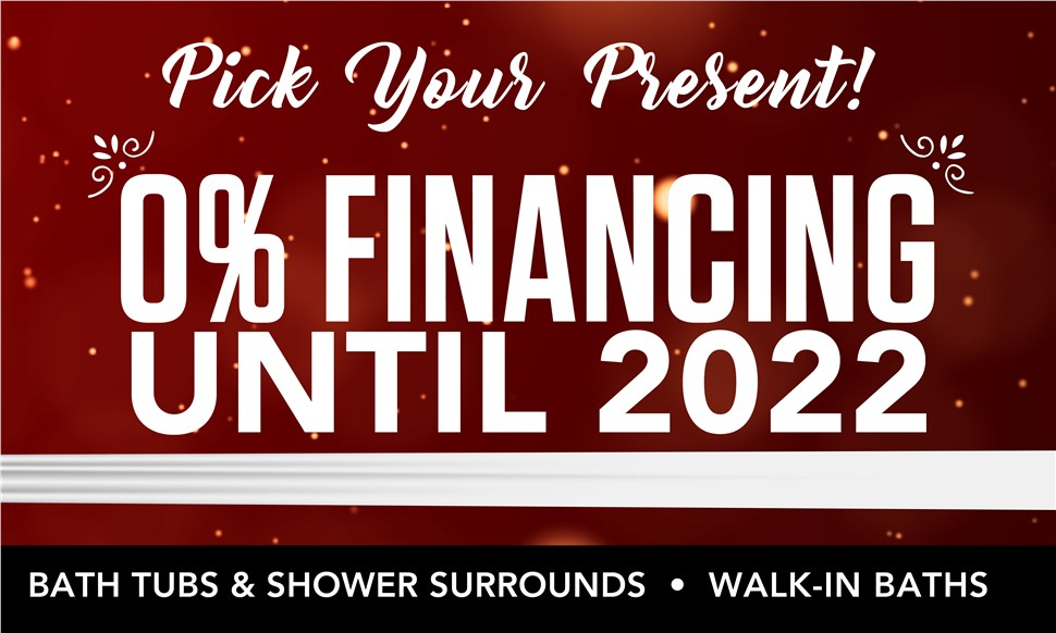 PICK YOUR PRESENT: 0% Financing Until 2022!