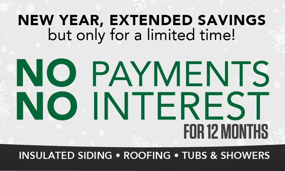 NEW YEAR, EXTENDED SAVINGS: No Payments or Interest For 12 months