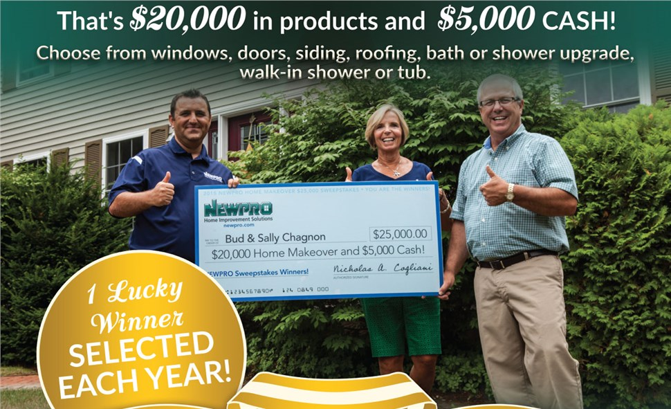 NEWPRO HOME MAKEOVER - Your Chance to win $20,000 in products and $5,000 CASH!