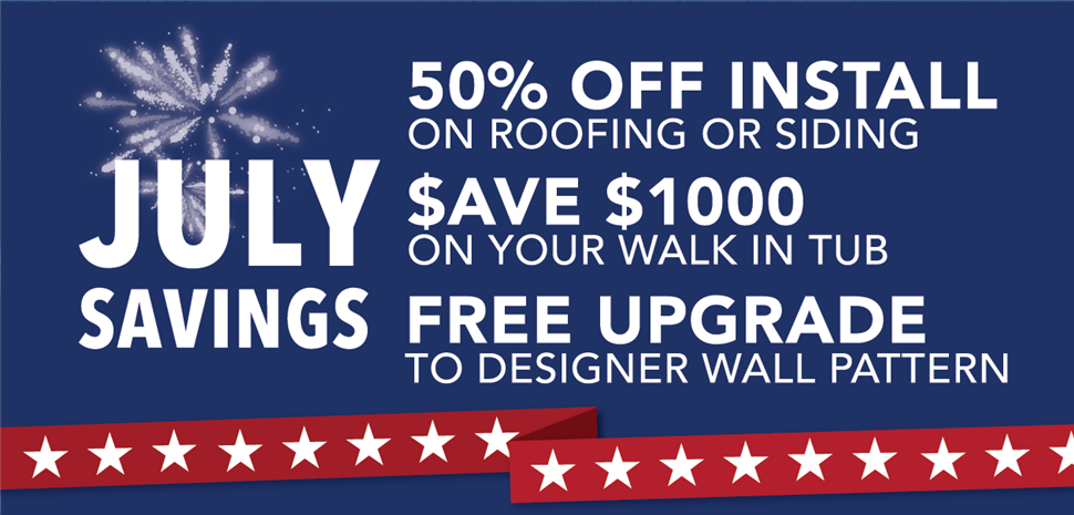 All July Long - Save, Save, Save! 50% Off Installation and FREE Upgrades
