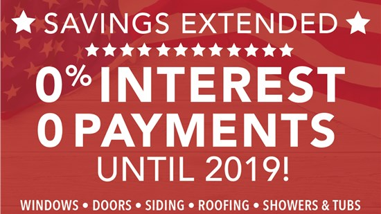 MEMORIAL DAY SAVINGS: Save 20% On Your Project PLUS 0 Payments and Interest until 2019!