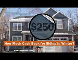 Siding in Winter $250 Cash Back offer by NMC for booking siding in Jan-Feb-Mar of 2020