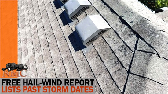 NMC can help with next best steps if your Hail-Wind Report has a date correlating to incurred damage