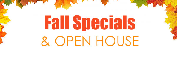 Stop By Our Open House for Fun and Specials