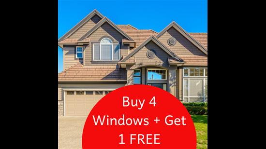 BUY 4 WINDOWS GET 1 FREE!!