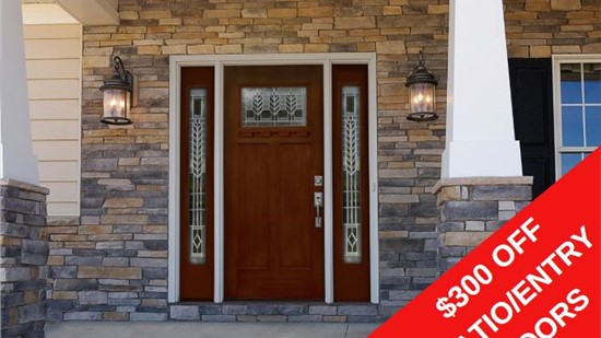 $300 OFF PATIO & ENTRY DOORS!