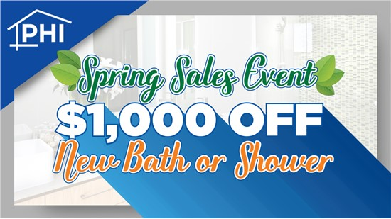 Spring Sales Event! | Save $1,000 on New Bath or Shower System!